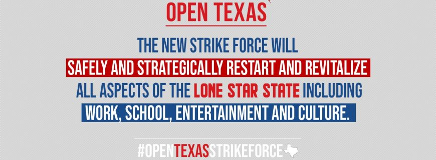 Governor Abbott's Strike Force to Open Texas